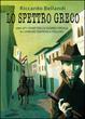 Cover of Lo spettro greco