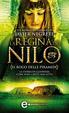 Cover of La regina del Nilo. Il rogo delle piramidi