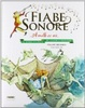 Cover of Fiabe sonore. A mille ce n'è... Le storie più belle da leggere e ascoltare. Con 2 CD Audio