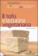 Cover of Il tofu e la cucina vegetariana