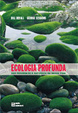 Cover of Ecologia profunda