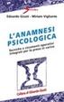 Cover of L'anamnesi psicologica. Tecniche e strumenti operativi per la presa in carico