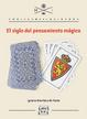 Cover of El siglo del pensamiento mágico