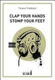 Cover of Clap your hands stomp your feet