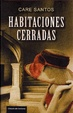 Cover of Habitaciones cerradas