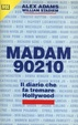 Cover of Madame 90210