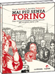 Cover of Mai più senza Torino