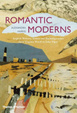 Cover of Romantic Moderns