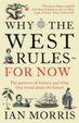 Cover of Why the West Rules - for Now