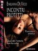 Cover of Incontri protetti