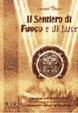 Cover of Il sentiero di fuoco e di luce