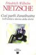 Cover of Così parlò Zarathustra ; Sull'utilità e il danno della storia