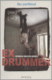 Cover of Ex-drummer