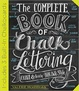 Cover of The Complete Book of Chalk Lettering