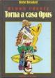 Cover of Torna a casa Opus