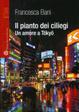 Cover of Il pianto dei ciliegi. Un amore a Tokyo