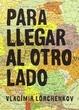 Cover of Para llegar al otro lado