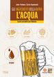 Cover of Gli ingredienti della birra. L'acqua