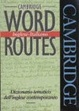Cover of Cambridge Word Routes Inglese-Italiano