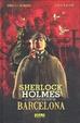 Cover of Sherlock Holmes i la Conspiració de Barcelona