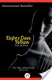 Cover of Eighty Days Yellow