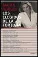 Cover of Los elegidos de la fortuna. Conversaciones con empresarios españoles de éxito