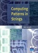 Cover of Computing Patterns in Strings