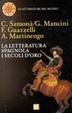 Cover of La letteratura spagnola dei secoli d'oro