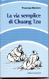 Cover of La via semplice di Chuang Tzu