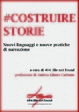 Cover of #costruirestorie.