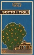Cover of Sotto i tigli