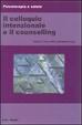 Cover of Il colloquio intenzionale e il counselling