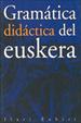 Cover of Gramática didáctica del euskera