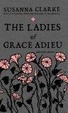 Cover of The Ladies of Grace Adieu and Other Stories