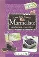 Cover of Come fare in casa marmellate, confetture e succhi...