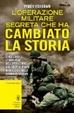 Cover of L'operazione militare segreta che ha cambiato la storia