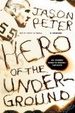 Cover of Hero of the Underground