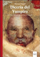 Cover of Diceria del vampiro. De masticatione mortuorum in tumulis
