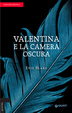 Cover of Valentina e la camera oscura