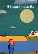 Cover of Il bambino stella
