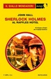 Cover of Sherlock Holmes al Raffles Hotel