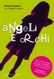 Cover of Angeli e orchi