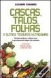 Cover of Cascas, talos, folhas e outros tesouros nutricionais