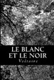 Cover of Le blanc et le noir