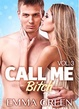 Cover of Call me Bitch - Vol. 3