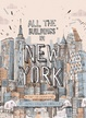 Cover of All the Buildings in New York
