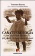 Cover of Caratterologia. L'analisi del carattere per capire i comportamenti umani