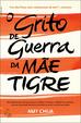 Cover of O grito de guerra da Mãe Tigre