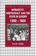 Cover of Monarchy, Aristocracy and State in Europe, 1300-1800