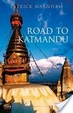 Cover of Road to Katmandu